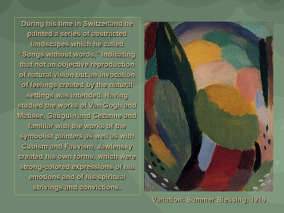 Variation: Summer Blessing, 1916