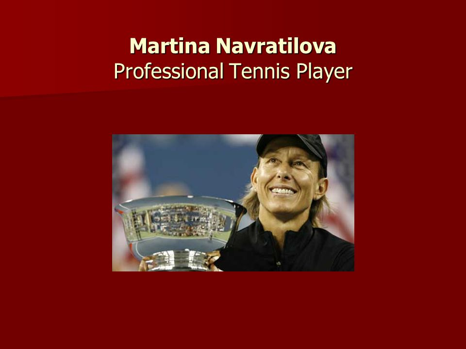 Martina Navratilova Professional Tennis Player