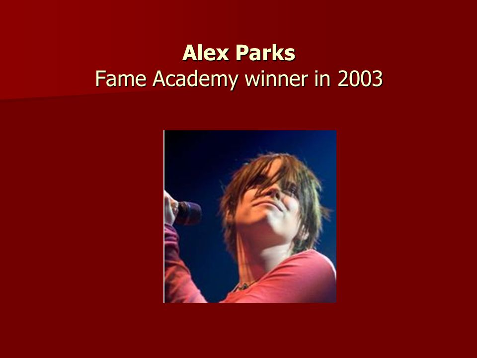 Alex Parks Fame Academy winner in 2003