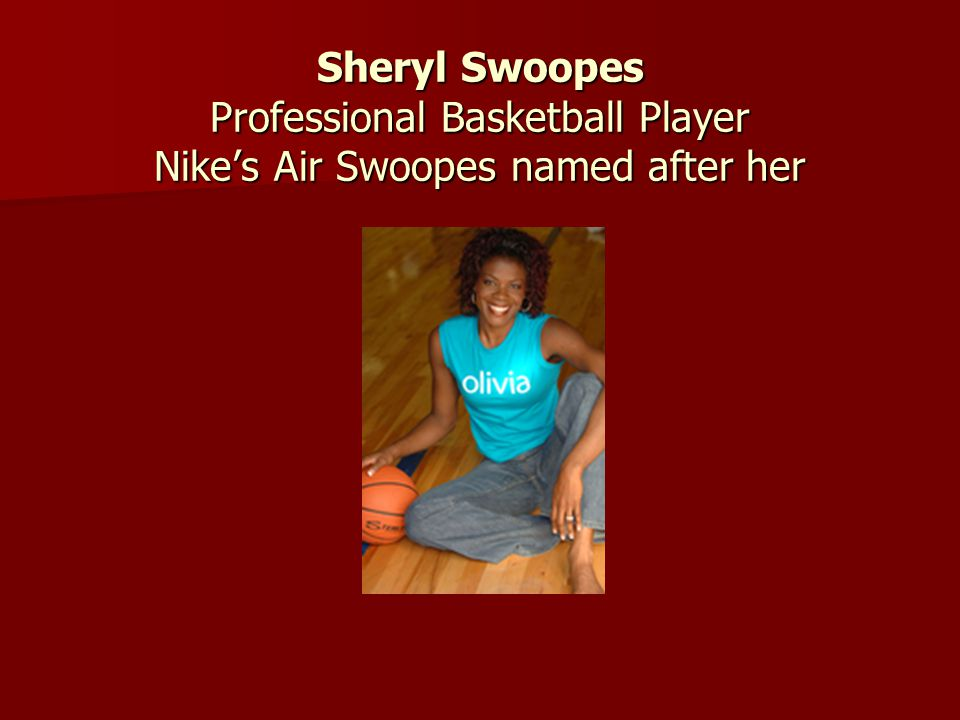 Sheryl Swoopes Professional Basketball Player Nike's Air Swoopes named after her