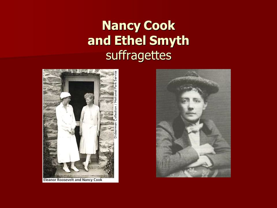 Nancy Cook and Ethel Smyth suffragettes