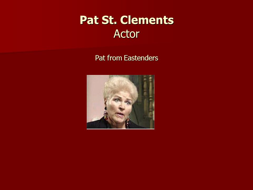 Pat St. Clements Actor Pat from Eastenders