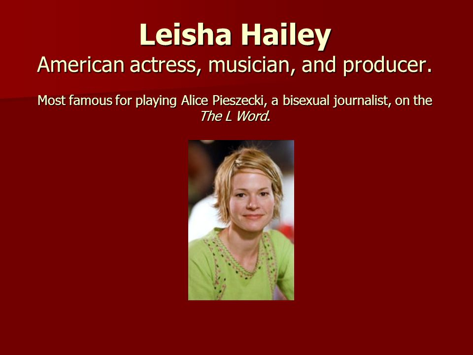 Leisha Hailey American actress, musician, and producer