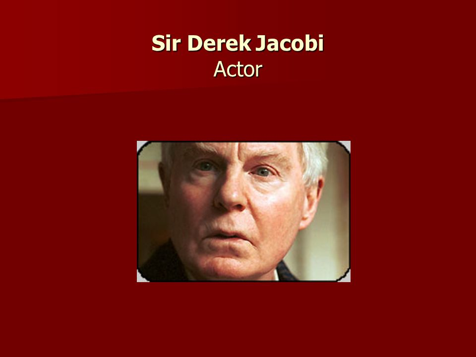 Sir Derek Jacobi Actor