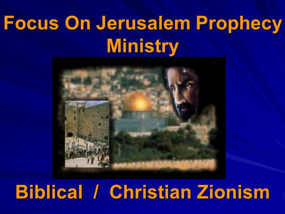 Biblical / Christian Zionism