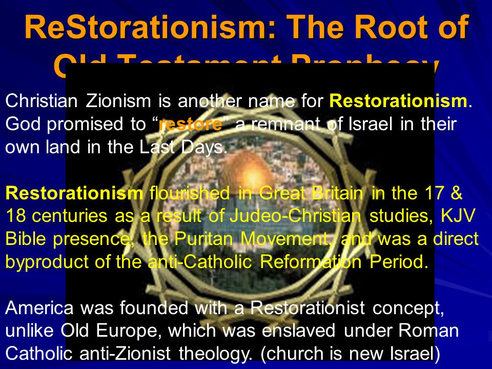 ReStorationism: The Root of Old Testament Prophecy