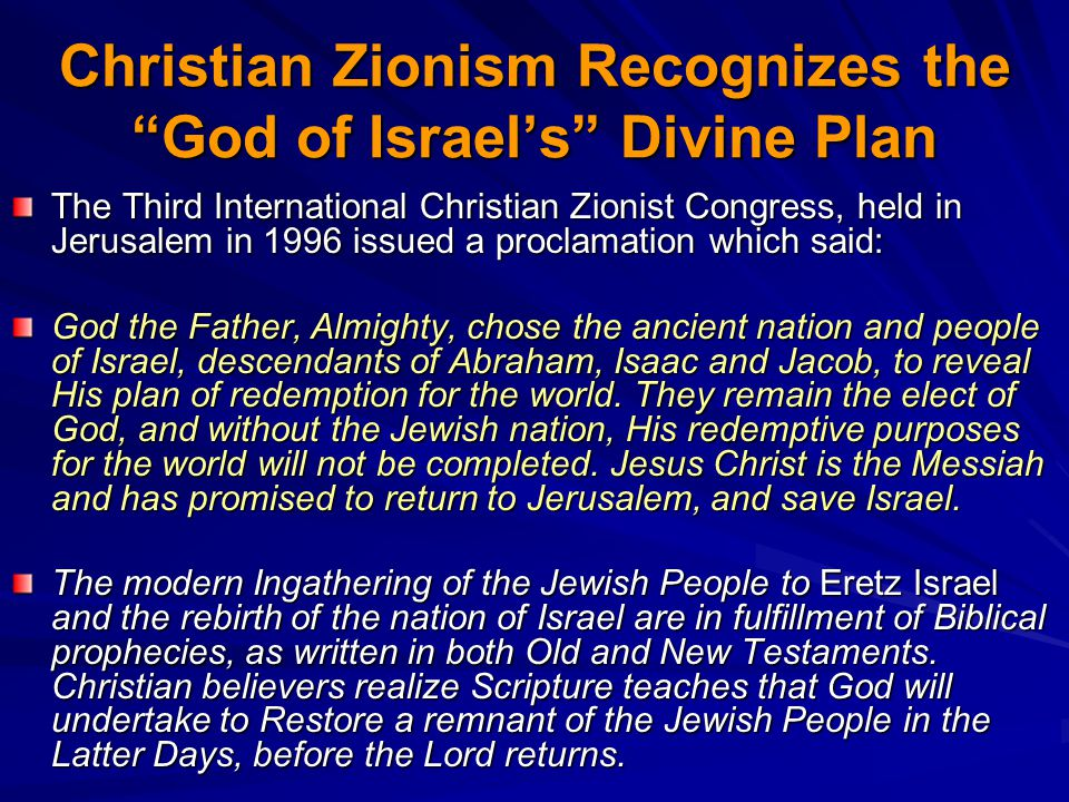 Christian Zionism Recognizes the God of Israel's Divine Plan