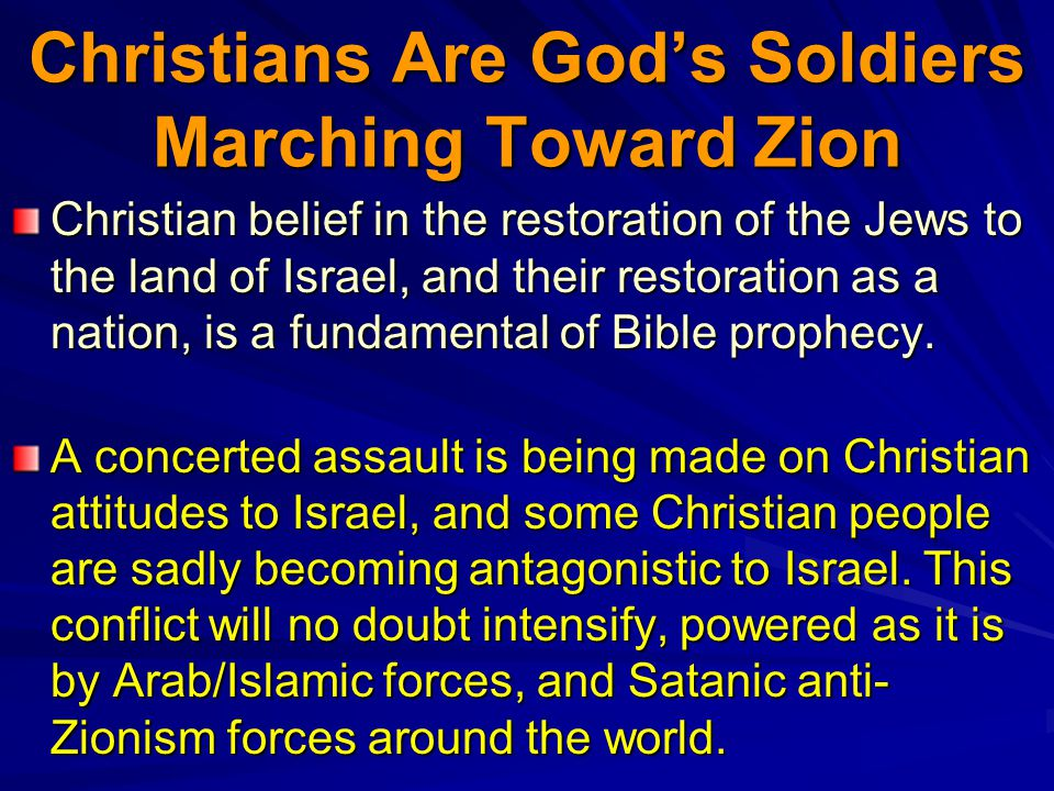 Christians Are God's Soldiers Marching Toward Zion