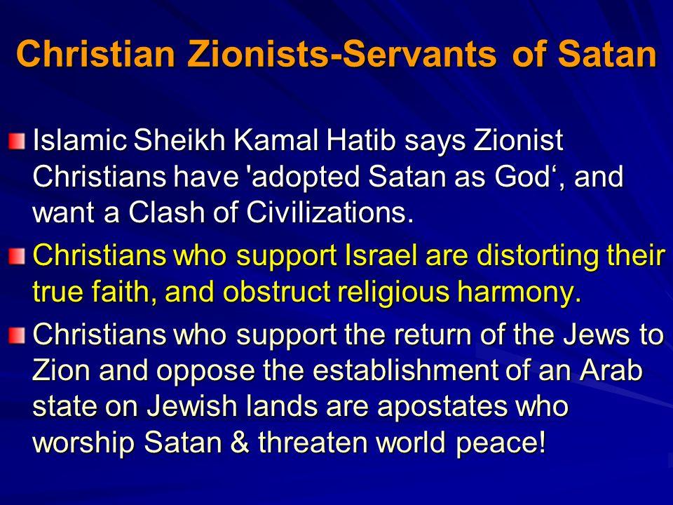 Christian Zionists-Servants of Satan