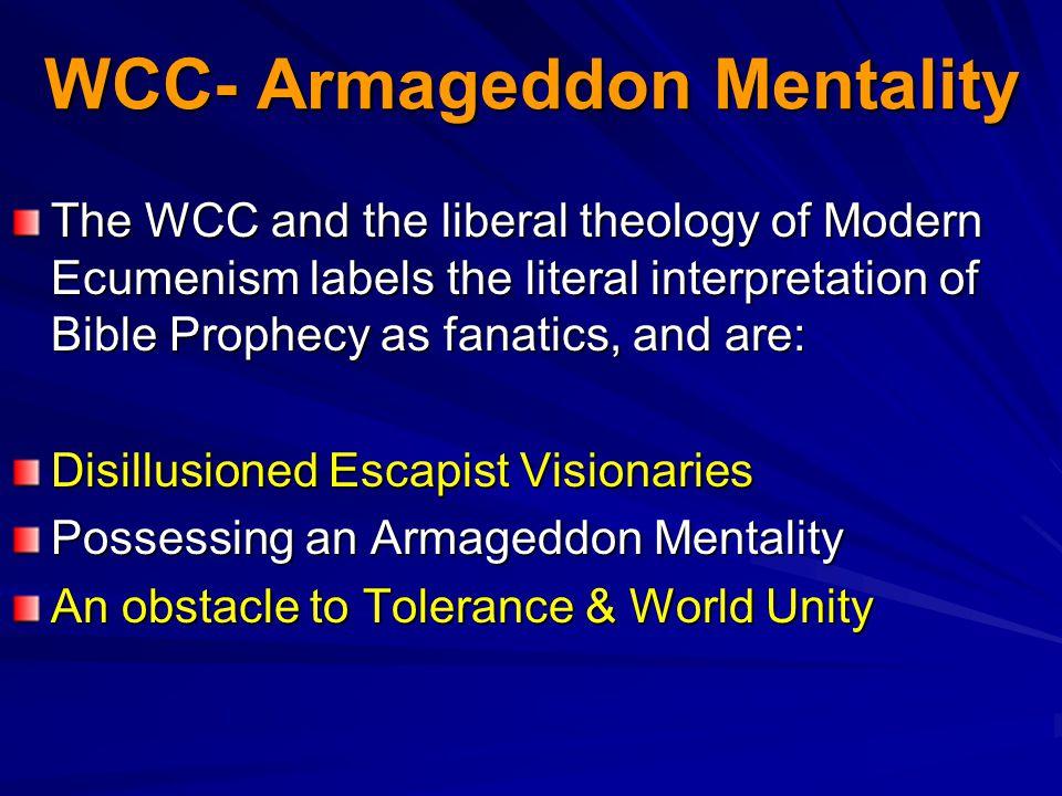 WCC- Armageddon Mentality