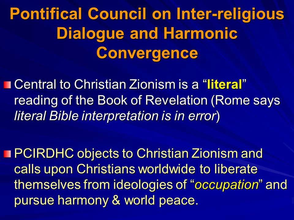 Pontifical Council on Inter-religious Dialogue and Harmonic Convergence