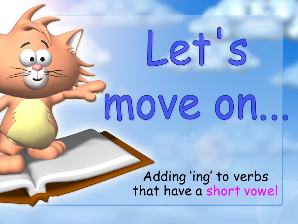 Adding 'ing' to verbs that have a short vowel