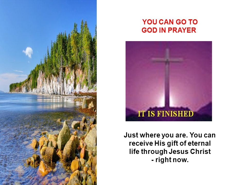 YOU CAN GO TO GOD IN PRAYER