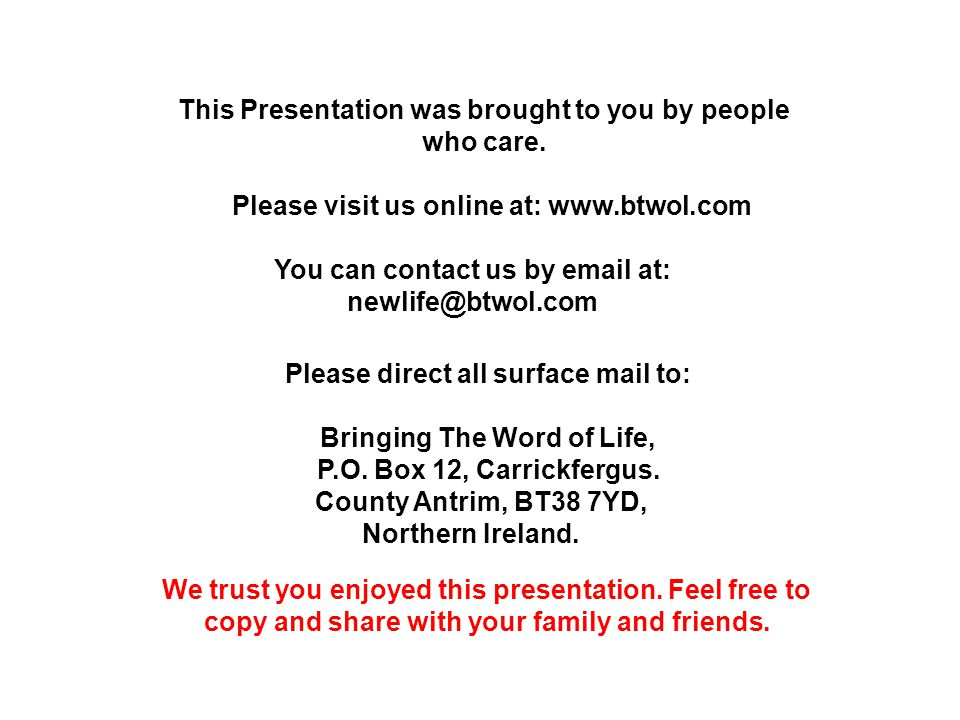 This Presentation was brought to you by people who care.