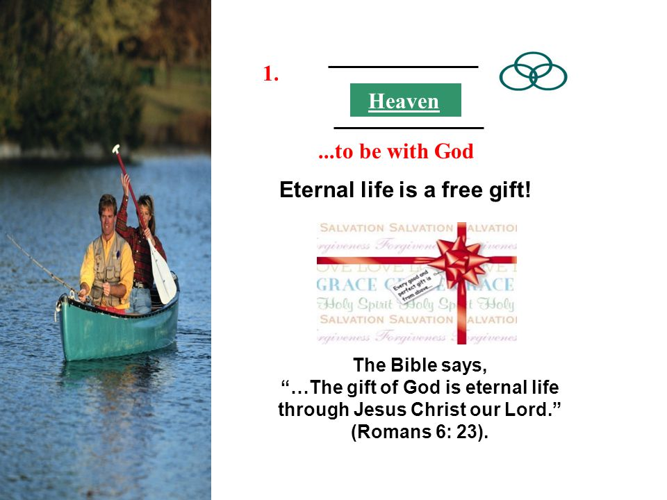 Eternal life is a free gift!