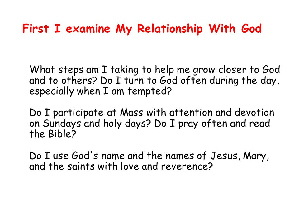 First I examine My Relationship With God