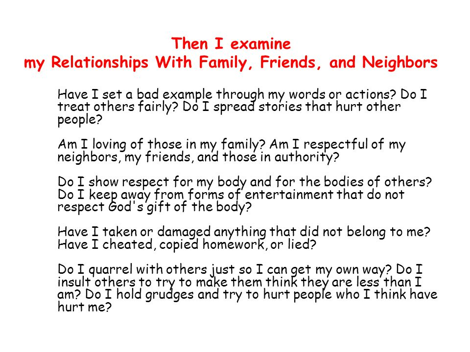 Then I examine my Relationships With Family, Friends, and Neighbors