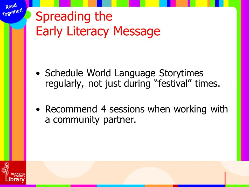 Spreading the Early Literacy Message