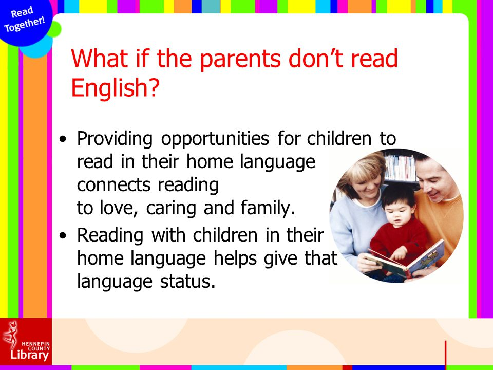 What if the parents don't read English