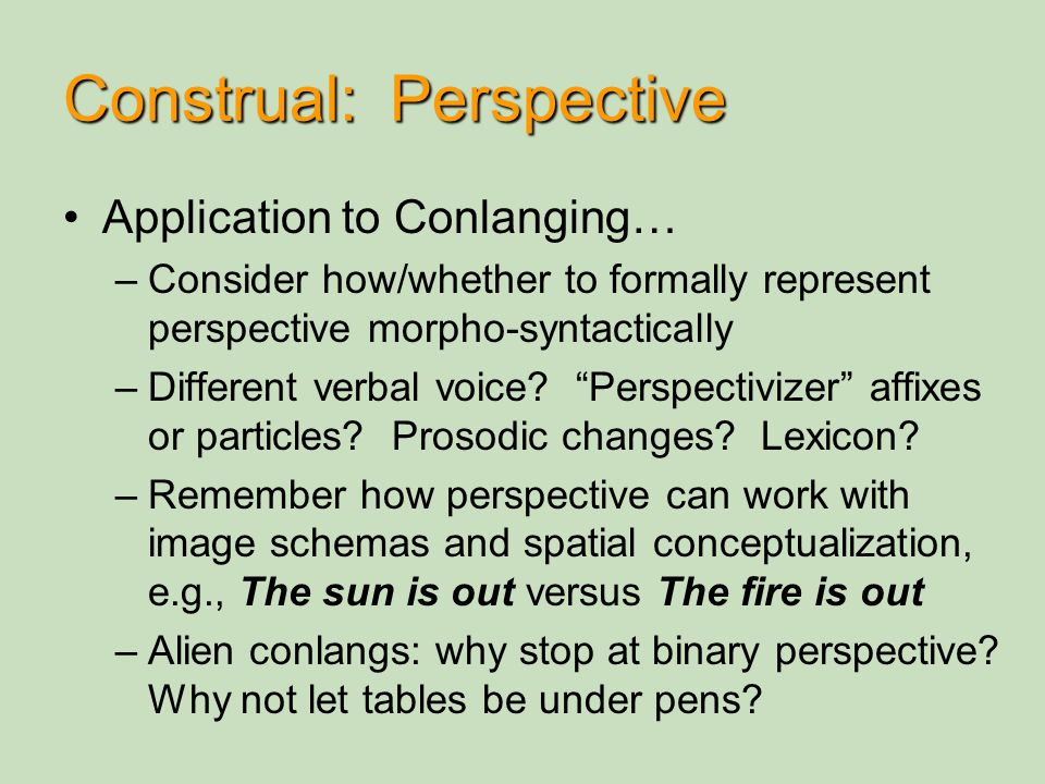 Construal: Perspective