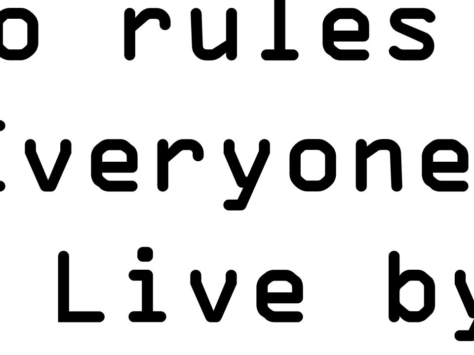 The 2o rules That Everyone Should Live by