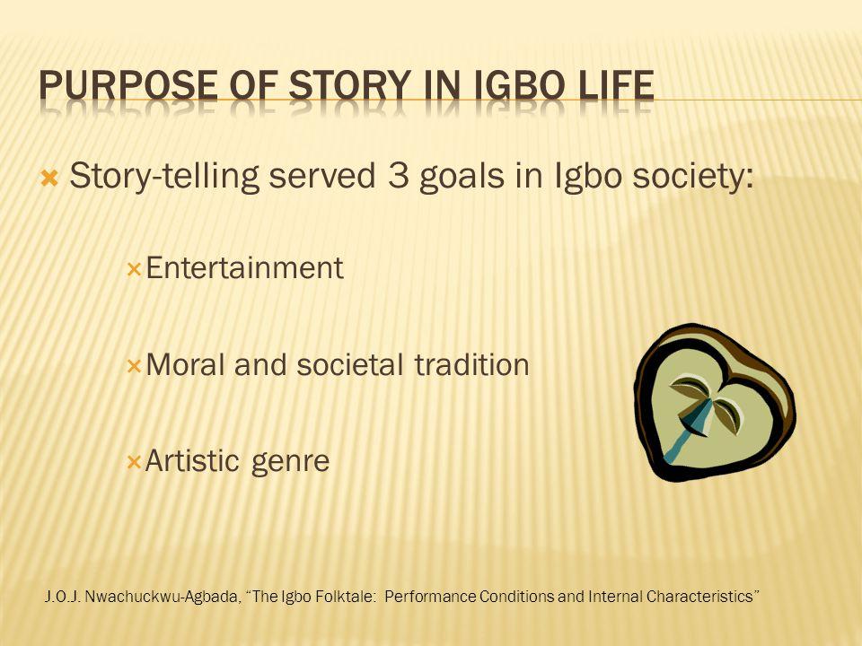 Purpose of story in Igbo life
