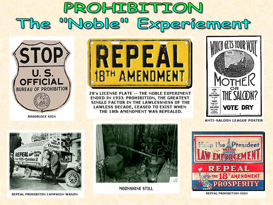 PROHIBITION The Noble Experiement