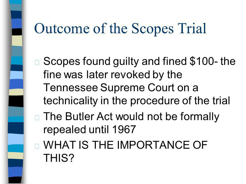 Outcome of the Scopes Trial