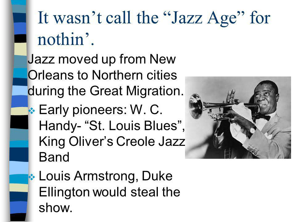 It wasn't call the Jazz Age for nothin'.