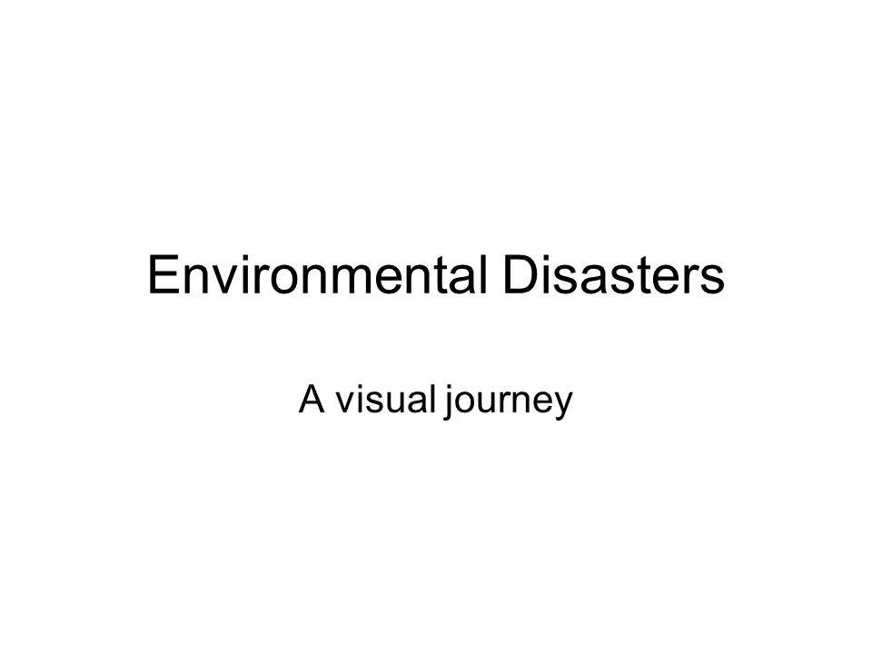 Environmental Disasters