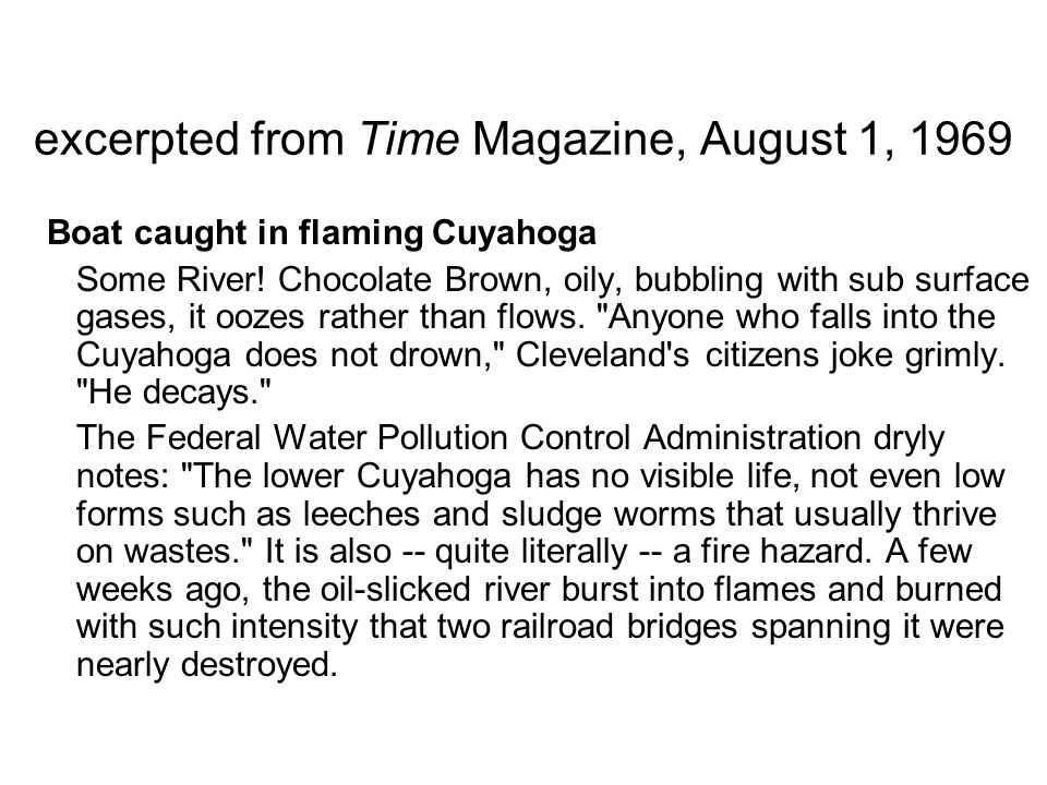 excerpted from Time Magazine, August 1, 1969