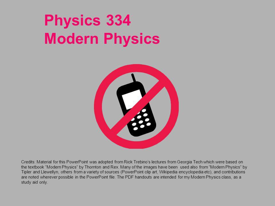 Physics 334 Modern Physics