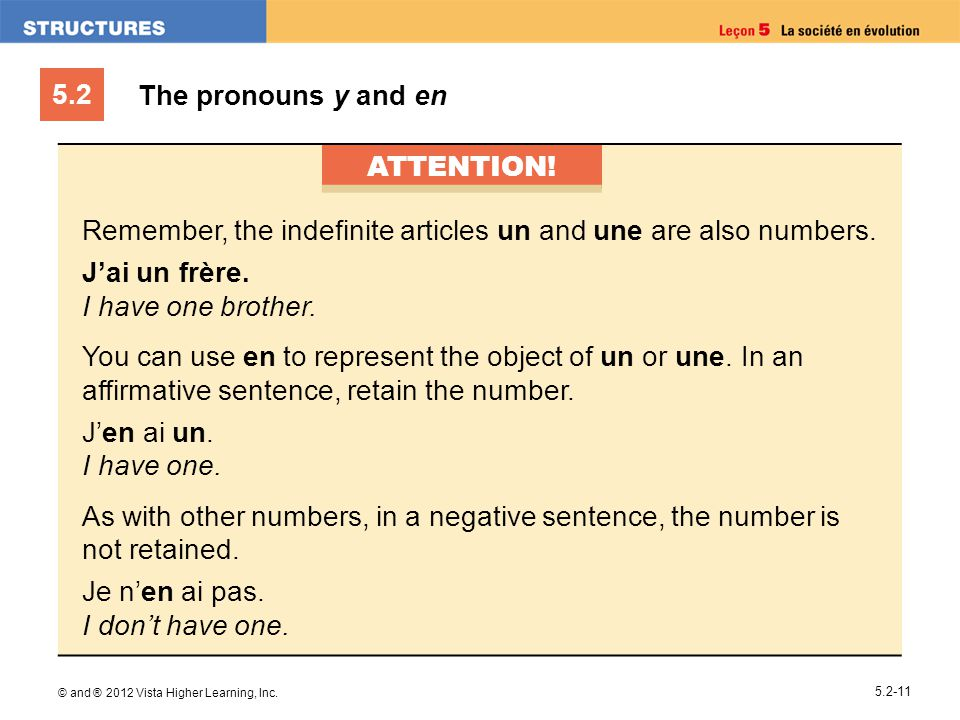 Remember, the indefinite articles un and une are also numbers.