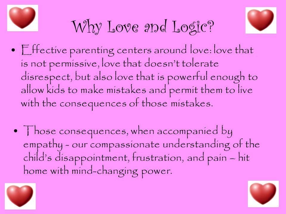 Why Love and Logic