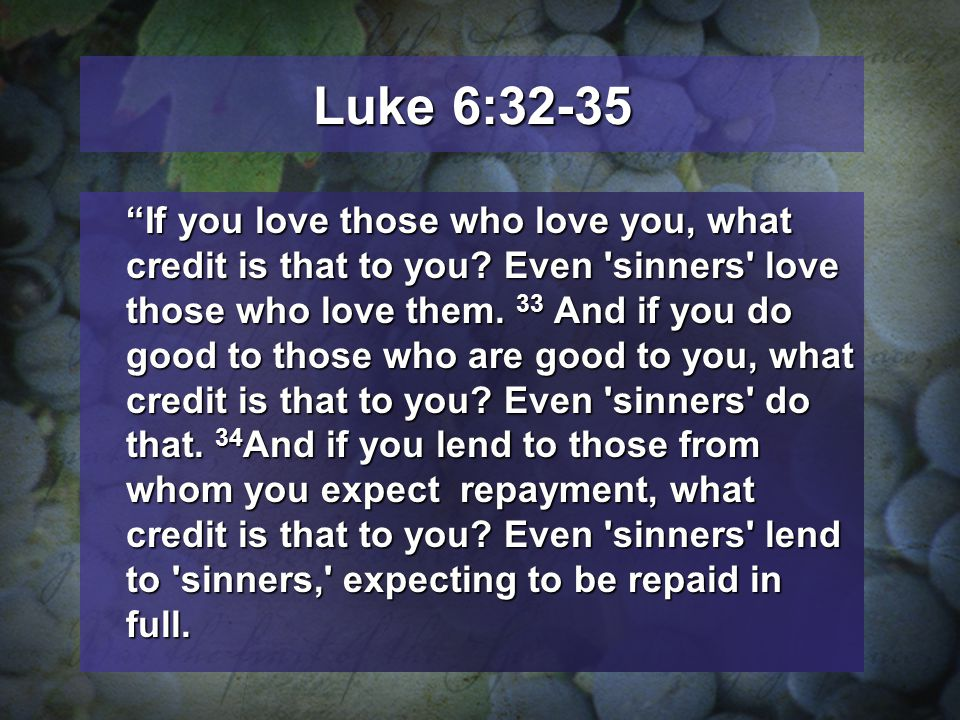 Luke 6:32-35