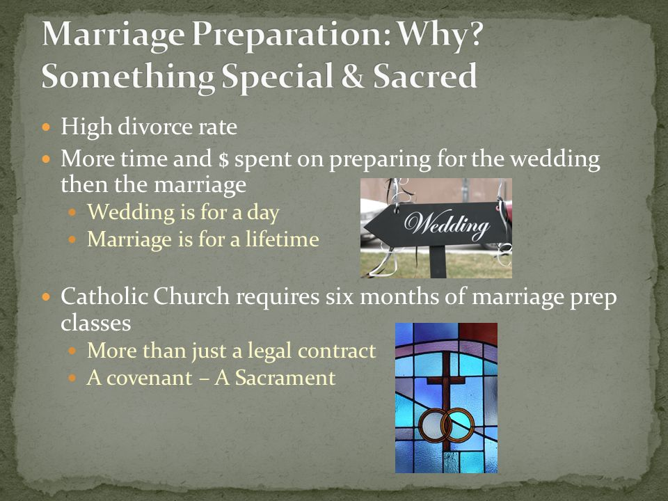 Marriage Preparation: Why Something Special & Sacred