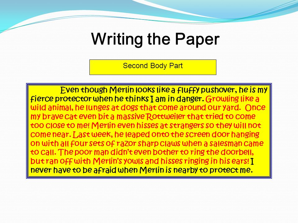 Writing the Paper Second Body Part