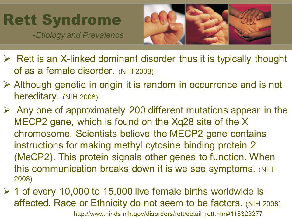 Rett Syndrome -Etiology and Prevalence