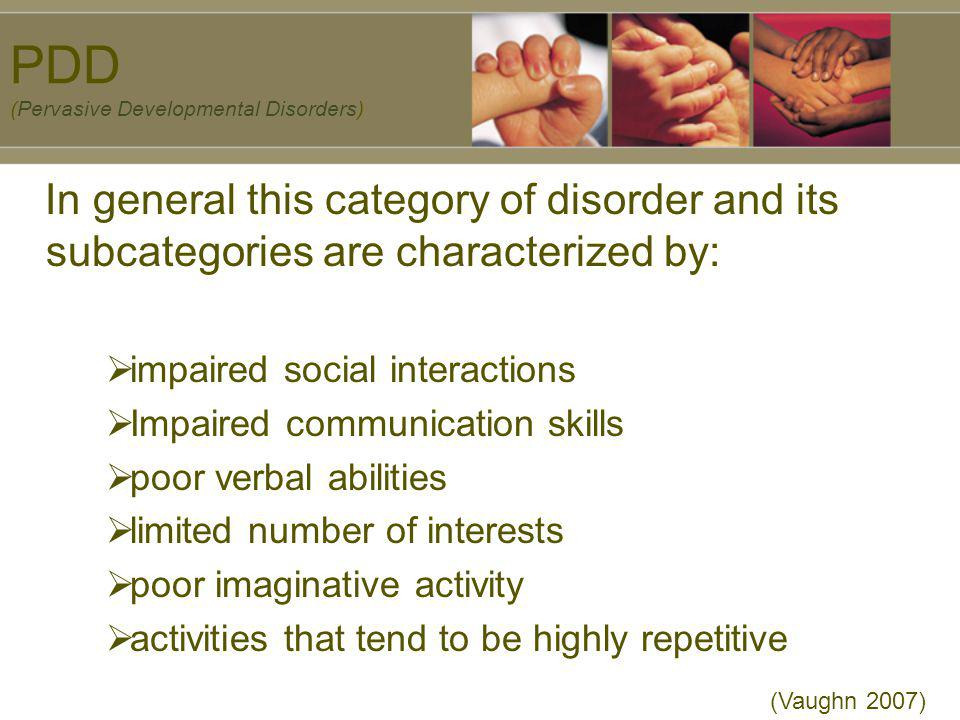PDD (Pervasive Developmental Disorders)