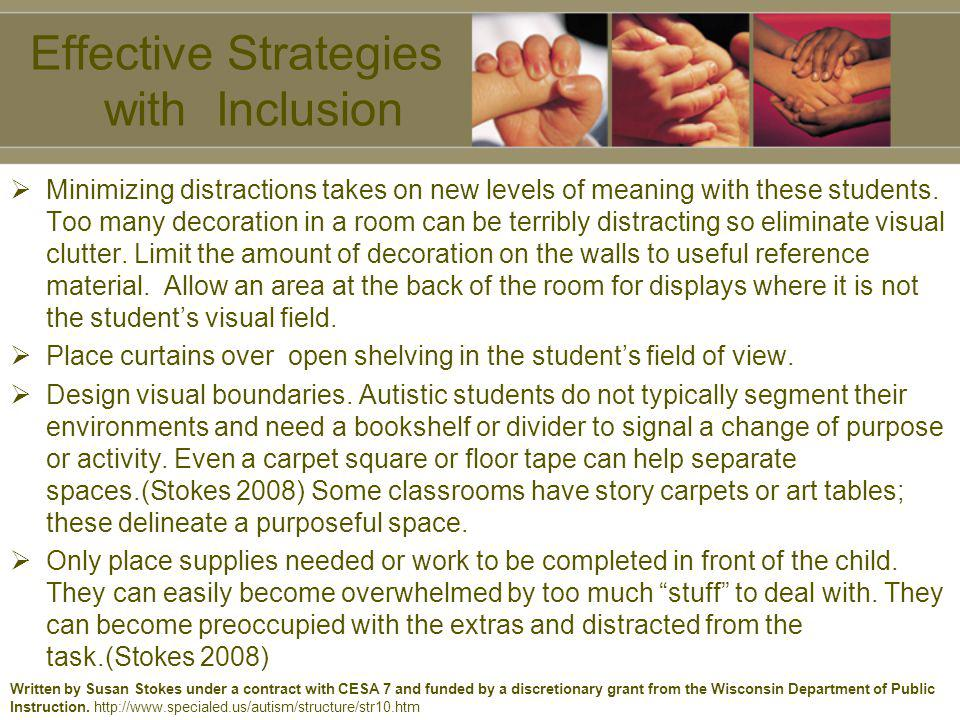 Effective Strategies with Inclusion