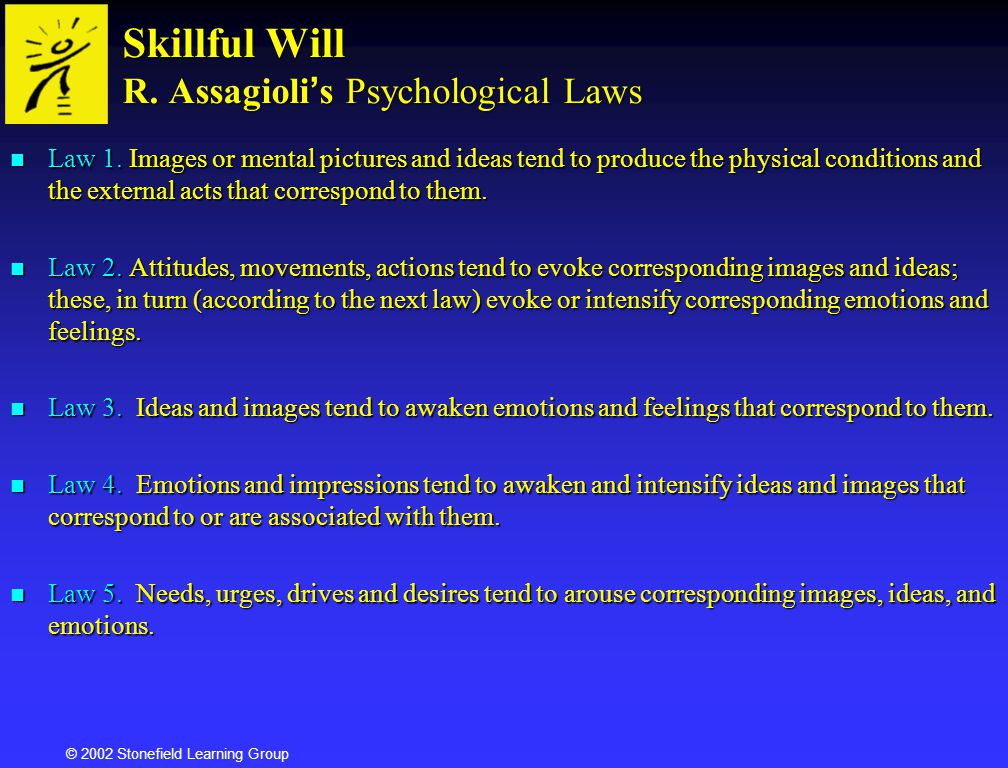 Skillful Will R. Assagioli's Psychological Laws