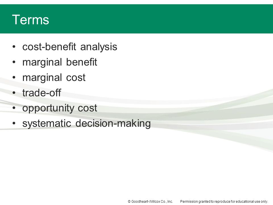 Terms cost-benefit analysis marginal benefit marginal cost trade-off