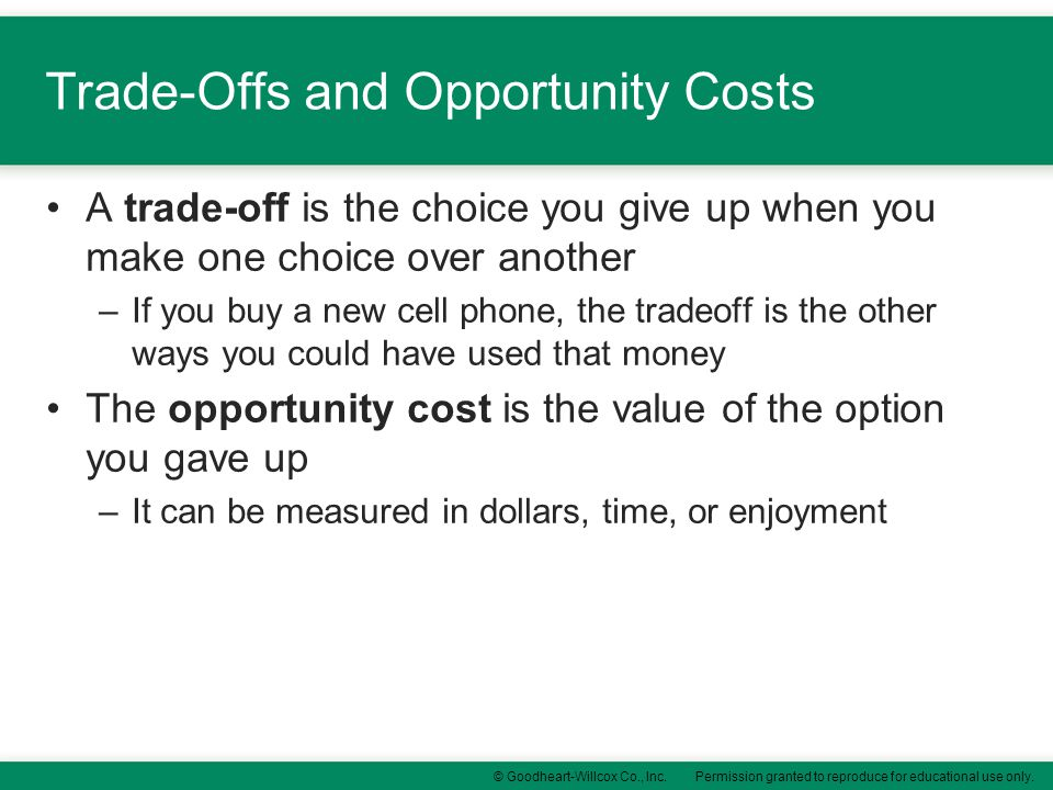 Trade-Offs and Opportunity Costs