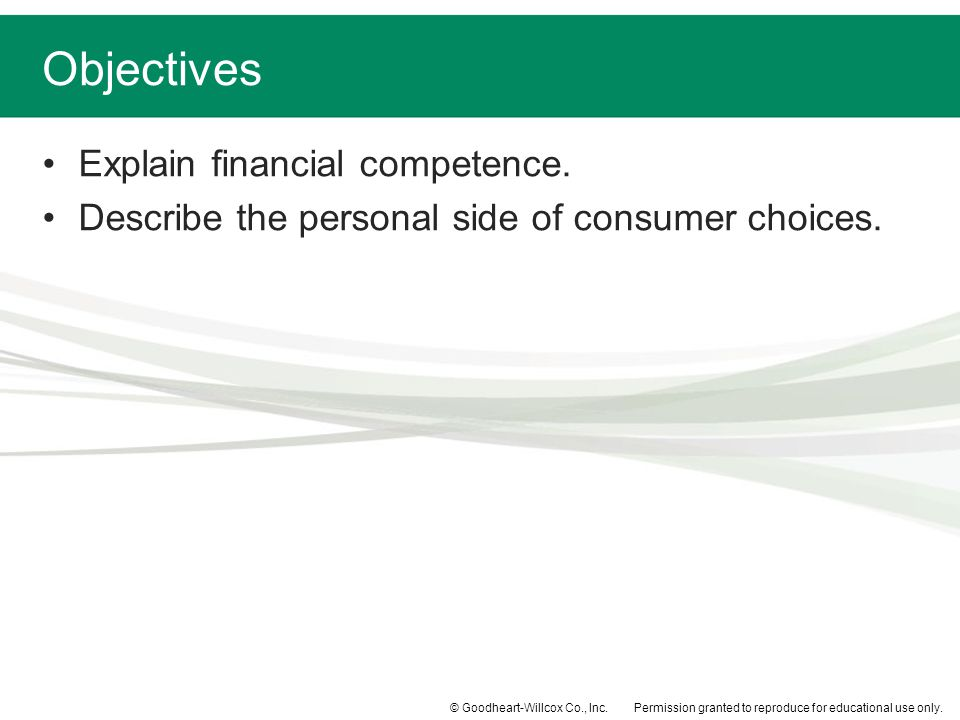 Objectives Explain financial competence.