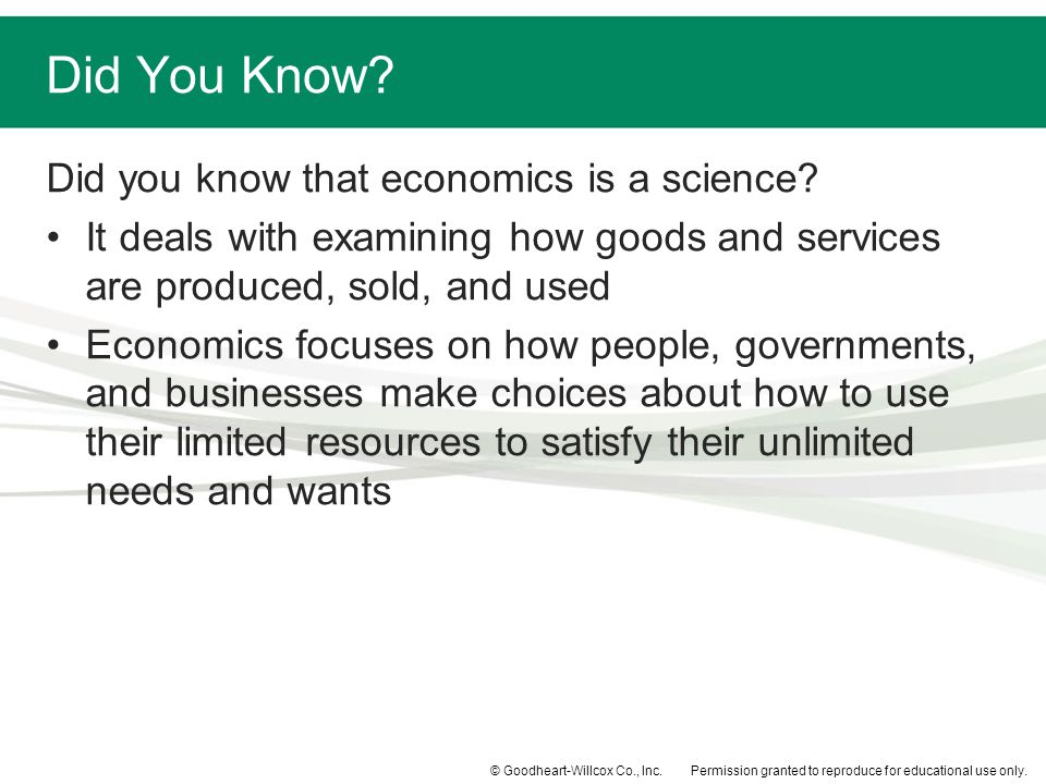 Did You Know Did you know that economics is a science