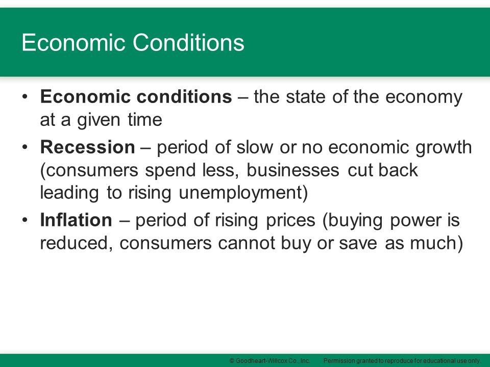 Economic Conditions Economic conditions – the state of the economy at a given time.