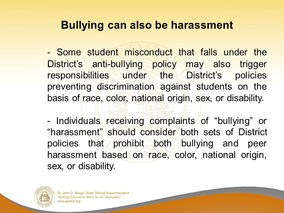 Bullying can also be harassment