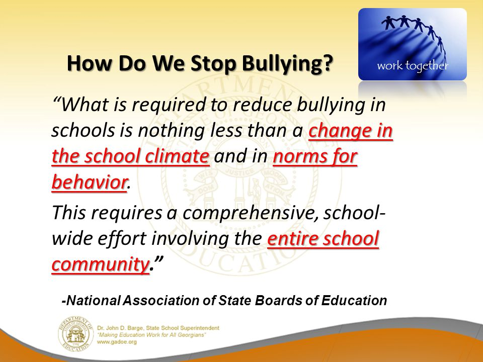 How Do We Stop Bullying work together.