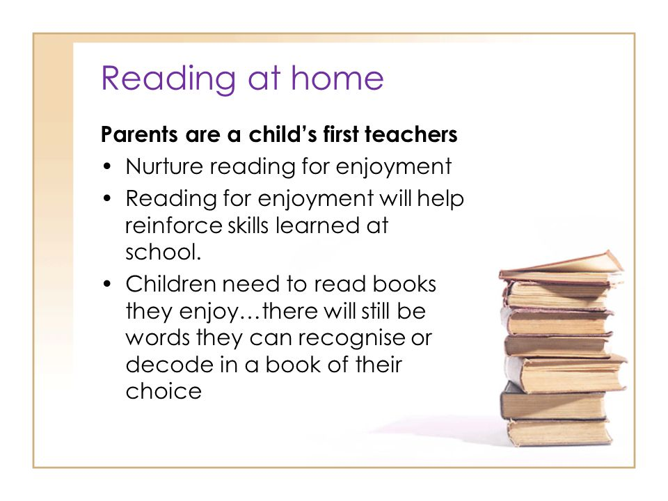 Reading at home Parents are a child's first teachers