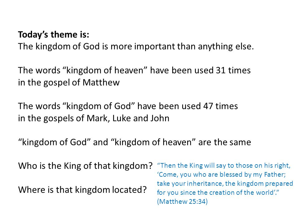 The words kingdom of heaven have been used 31 times